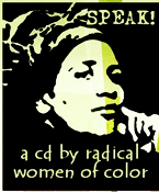 picture of audre lorde with the words 'speak! a cd by radical women of color' around her